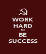 WORK HARD TO BE SUCCESS - Personalised Poster A4 size