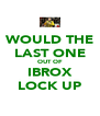 WOULD THE LAST ONE OUT OF IBROX LOCK UP - Personalised Poster A4 size