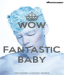 WOW   FANTASTIC BABY - Personalised Poster A4 size