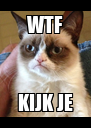 WTF KIJK JE - Personalised Poster A4 size