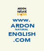 www.  ARDON NATURAL ENGLISH .COM - Personalised Poster A4 size