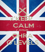 x'KEEP   CALM 7 XHUR  OHRA O'LEVELS - Personalised Poster A4 size