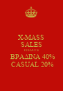 X-MASS SALES 10 DAYS  BPAΔINA 40%  CASUAL 20% - Personalised Poster A4 size