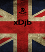 xDjb    - Personalised Poster A4 size