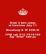 Xindi S tells jokes. at Carolines July 11 Broadway & W 50th St 7PM call 212.7574100 Say 'Xindi' sent ya. - Personalised Poster A4 size