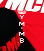 Y M C M B - Personalised Poster A4 size