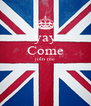 yay Come joln me   - Personalised Poster A4 size