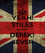 YEAH! STILES LOVES DEREK! 4EVER - Personalised Poster A4 size