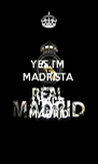YES I'M  MADRISTA AND I HALA MADRID - Personalised Poster A4 size