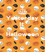 Yesterday It  Was Halloween  - Personalised Poster A4 size