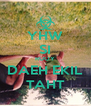 YHW SI RUOY DAEH EKIL TAHT - Personalised Poster A4 size