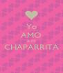 Yo AMO A MI CHAPARRITA  - Personalised Poster A4 size