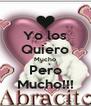 Yo los Quiero Mucho Pero Mucho!!! - Personalised Poster A4 size