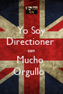 Yo Soy Directioner  con Mucho  Orgullo   - Personalised Poster A4 size