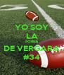 YO SOY LA PORRA DE VERGARA #34 - Personalised Poster A4 size
