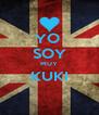 YO  SOY MUY KUKI  - Personalised Poster A4 size