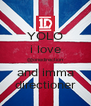 YOLO i love @onedirection and imma directioner - Personalised Poster A4 size