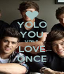 YOLO YOU ONLY LOVE ONCE - Personalised Poster A4 size