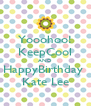 Yooohoo! KeepCool AND HappyBirthday  Kate Lee - Personalised Poster A4 size
