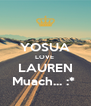 YOSUA LOVE  LAUREN Muach... :*  - Personalised Poster A4 size