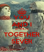 YOU AND I 27.04.12 TOGETHER 5EVER - Personalised Poster A4 size