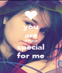 you are always special for me - Personalised Poster A4 size