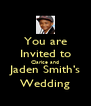 You are Invited to Clarice and Jaden Smith's Wedding - Personalised Poster A4 size