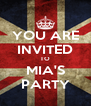 YOU ARE INVITED TO MIA'S PARTY - Personalised Poster A4 size
