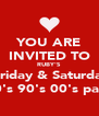 YOU ARE INVITED TO RUBY'S every Friday & Saturday night 70's 80's 90's 00's part night - Personalised Poster A4 size