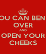 YOU CAN BEND  OVER AND OPEN YOUR CHEEKS - Personalised Poster A4 size