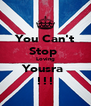 You Can't Stop  Loving Yousra  !!! - Personalised Poster A4 size