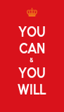YOU CAN & YOU WILL - Personalised Poster A4 size