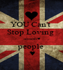 YOU Can't  Stop Loving   alsaedi♥ people  ♥ - Personalised Poster A4 size