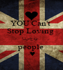 YOU Can't  Stop Loving  الساعدي♡ people  ♥ - Personalised Poster A4 size
