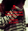 YOU KNOW THEIR NAME NOT  THEIR  STORY - Personalised Poster A4 size