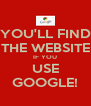 YOU'LL FIND THE WEBSITE IF YOU USE GOOGLE! - Personalised Poster A4 size