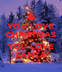 YOU LOVE CHRISTMAS SO YOU LOVE SANTA - Personalised Poster A4 size