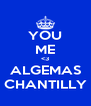 YOU ME <3 ALGEMAS CHANTILLY - Personalised Poster A4 size