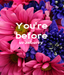 You're before strawberry    - Personalised Poster A4 size