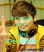 YOU'RE MY DREAM GIRL JONGHYUN - Personalised Poster A4 size