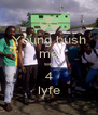 Young bush me say 4 lyfe - Personalised Poster A4 size