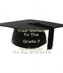 Your Invited To The Grade 7 Graduation On the 9/12/2014 - Personalised Poster A4 size