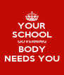 YOUR SCHOOL GOVERNING BODY NEEDS YOU - Personalised Poster A4 size