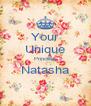 Your Unique Princess Natasha  - Personalised Poster A4 size