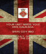 YOUR UNIT NEEDS YOU! HMS DALRIADA SHIPS COY BBQ 19TH JULY, GOVAN SAVE THE DATE - Personalised Poster A4 size