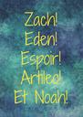 Zach! Eden! Espoir! Artileo! Et Noah! - Personalised Poster A4 size