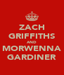 ZACH GRIFFITHS AND MORWENNA GARDINER - Personalised Poster A4 size