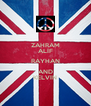 ZAHRAM ALIF RAYHAN AND KELVIN - Personalised Poster A4 size