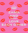ZAMA AND MIMMY LOVE EACH OTHER - Personalised Poster A4 size