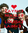 ZAYN<3 NIALL<3 HARRY<3 LOUIS<3 LAIM<3   - Personalised Poster A4 size